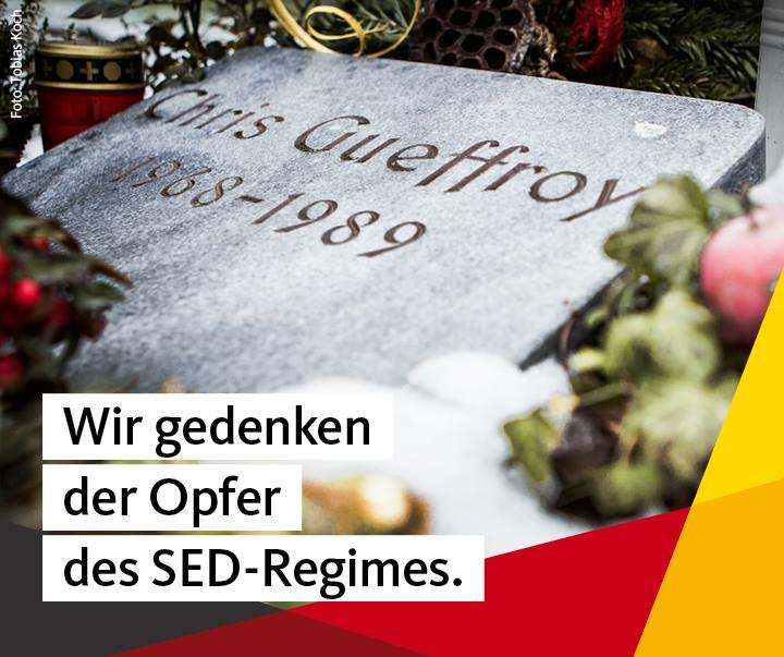 Wir gedenken der Opfer des SED-Regimes